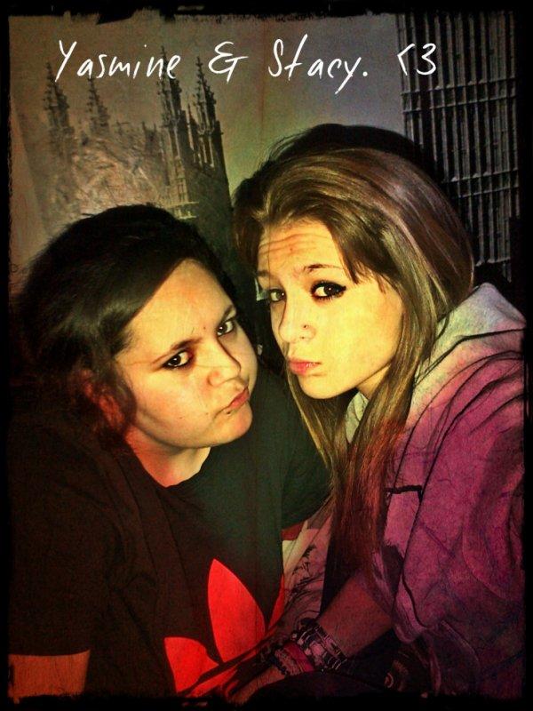 Moi & Yasmine. ♥
