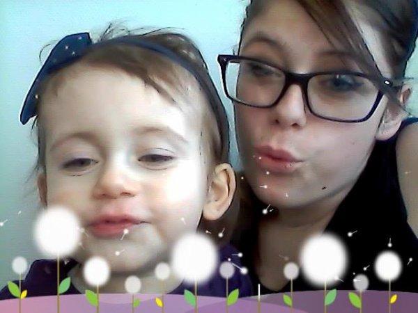 ma fille et ma choupinette tahis :) <3