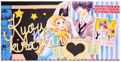 ✿ Kyou no Kira kun