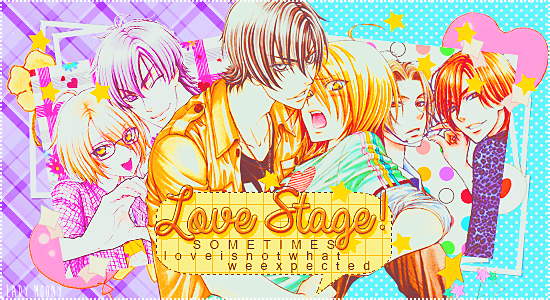 ✿ Love Stage!!