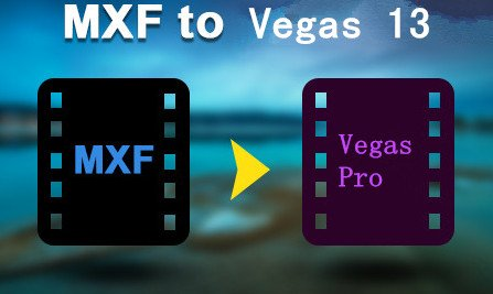 MXF files to MPEG-2 for Vegas Pro 13 with MXF Converter for Mac