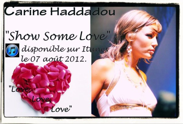 "Carine Haddadou: Sortie Officielle du Single ""Show Some Love"""
