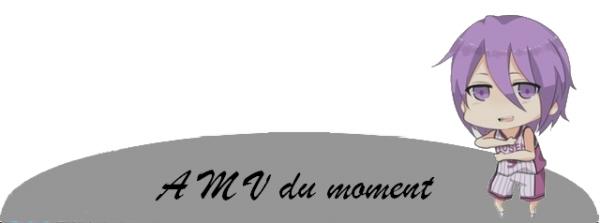 AMV du moment