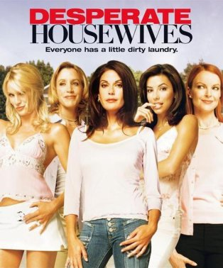 Desperate Housewives ;)