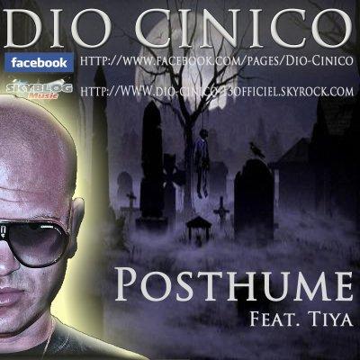 Et Si C'Etait Vrai / Posthume-Dio Cinico Feat.Tiya (2008)