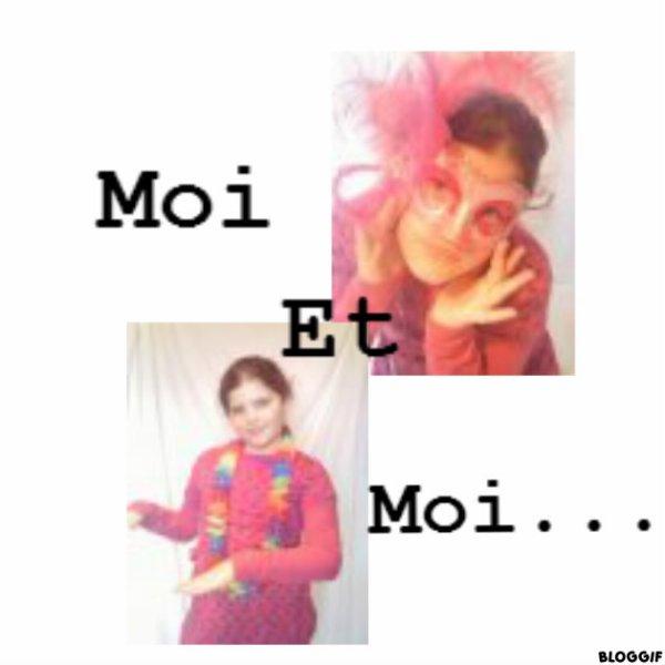 Moi et Moi...