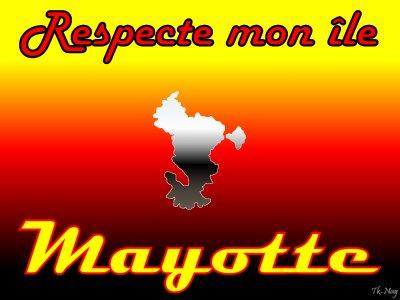 ResPecT À MayottE <3