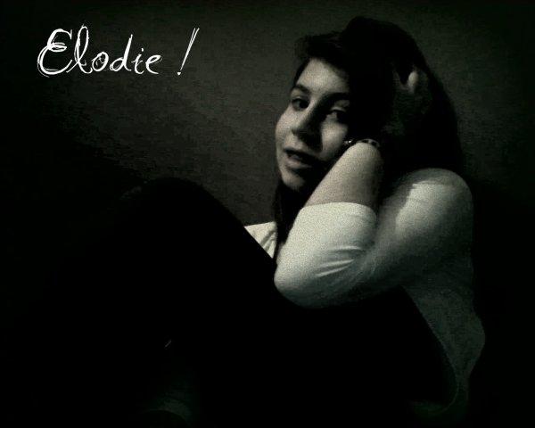 ~*Elodie !