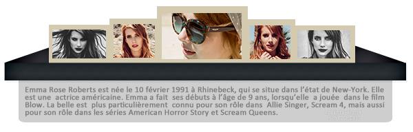""""""" ● ● Bienvenue sur Roberts-Emma, ta nouvelle source d'actualité sur Emma Roberts ! Suit toute l'actualité de la belle actrice grâce à ce blog source et ses nombreux articles tel que ses candids, photoshoot, événements... """""""