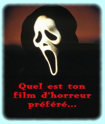 Quel est votre film d'horreur préféré ? :)