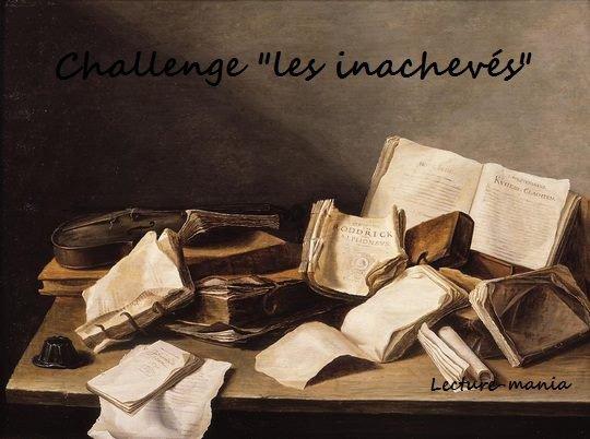 Challenge Spécial « Les inachevés »