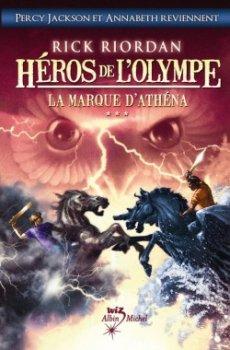 Héros de l'Olympe, tome 3 : La marque d'Athéna