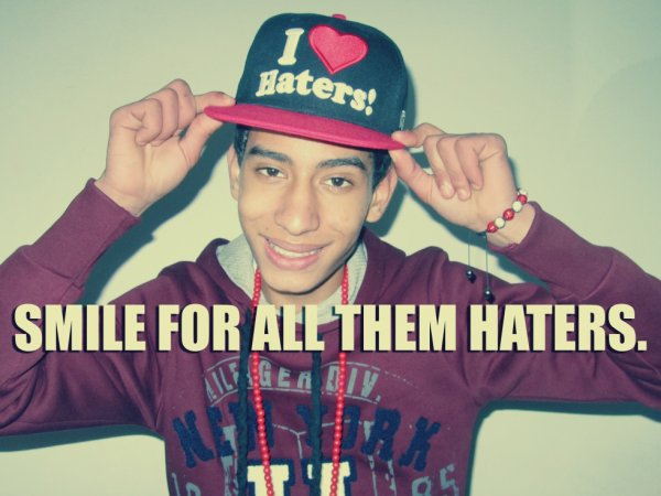 i Love HATERS <3