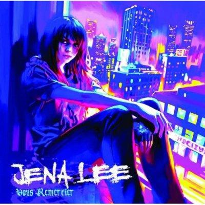 Jena Lee - Vous Remercier
