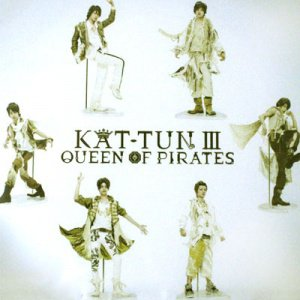 Album KAT-TUN III Queen Of Pirates