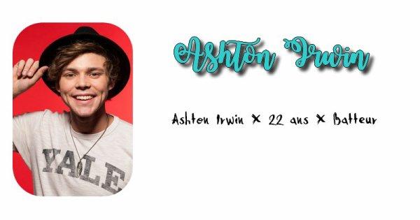 Ashton Irwin.