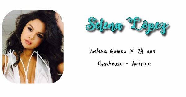 Selena Lopez.