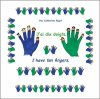 J'ai dix doigts - I have ten fingers (bilingue)