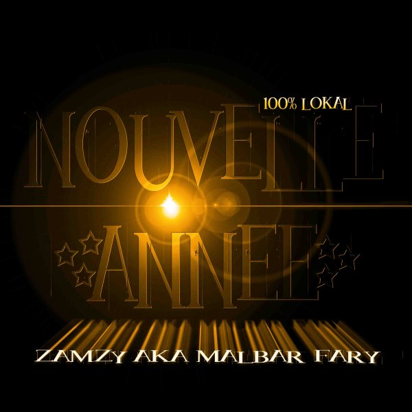 NOUVELLE ANNEEE /  ZAMZY 974 (2011)