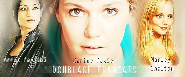 Actrices : Karine Texier - Archi et Marley en VF.
