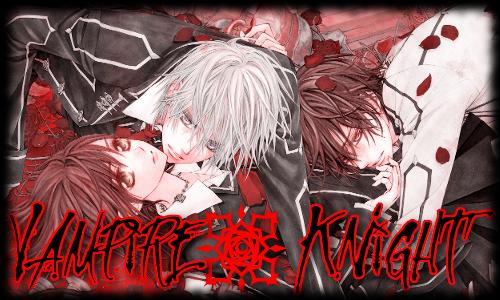 × |[Aятίίcℓ℮ .114.]| × Vampire Knight