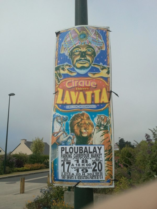 Le cirque thierry Zavatta à PLOUBALAY (22) du 17 au 20 juillet 2013 (présentation)