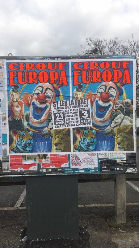 Le cirque Europa à Saint-Leu la forêt (95) du mercredi 23 mars au dimanche 3 avril 2016 (Affichage)