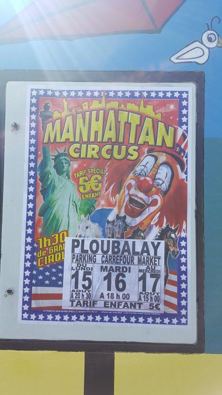 Le Manhattan circus (anciennement T. Zavatta) à Ploubalay (22) du lundi 15 au mercredi 17 août 2016 (Affichage)