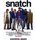 # 2000 SNATCH - BRAD'S MOVIE
