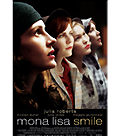 # 2004 MONA LISA SMILE - GINNIFER & MAGGIE'S MOVIE