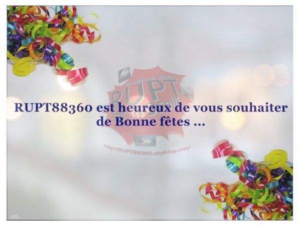 L'équipe du blog RUPT88360 vous souhaite de bonnes fêtes ...