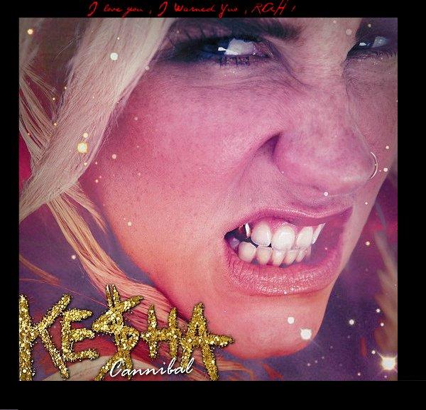 Ke$ha-Cannibal