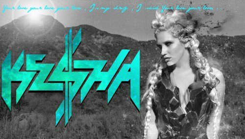 KE$HA - YOUR LOVE IS MY DRUG - ANIMAL