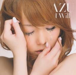 Azu / I WILL (2007)