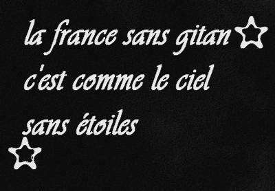LA FRANCE SANS GITAN C'EST COMME UN CIEL SANS ETOILE  ' ღ
