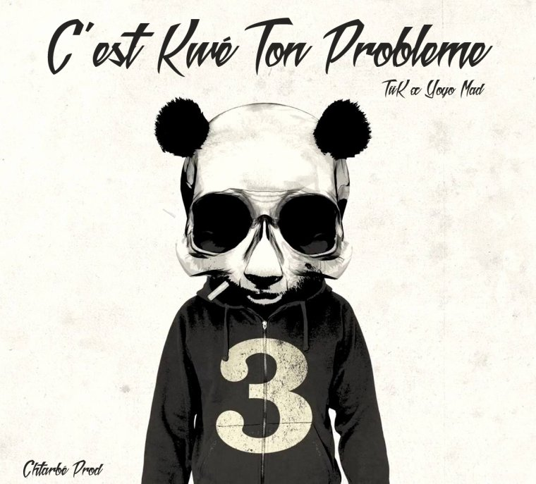 Chtarbé Prod - ( C'est Kwé ton Probleme ) TiiK x Yoyo Mad  (2016)