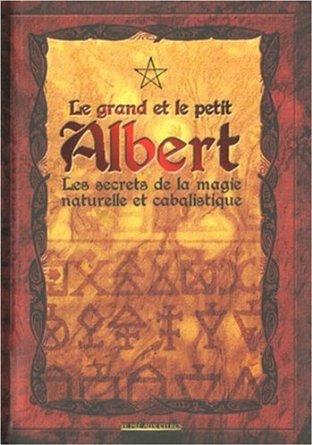 Le Livre de Sorcellerie Le Grand et le Petit Albert