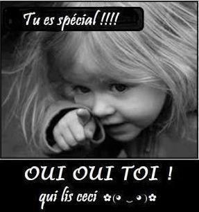 Tu es spéciale....