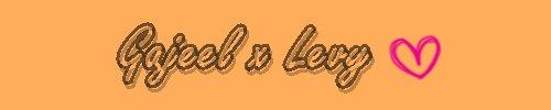 Gadjeel x Levy