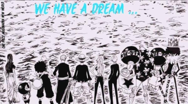 Ils ont un rêve et vous quel est votre rêve ?