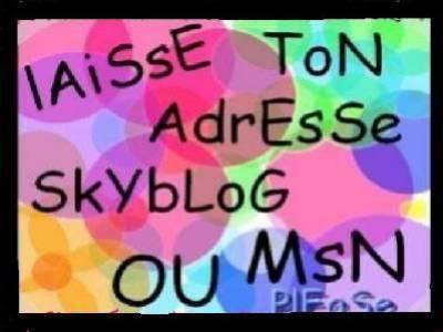 LAISSE ADESSE MSN ET BLOG SUR TOUS LES FILLE