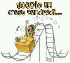Derniere journee avant le week end!