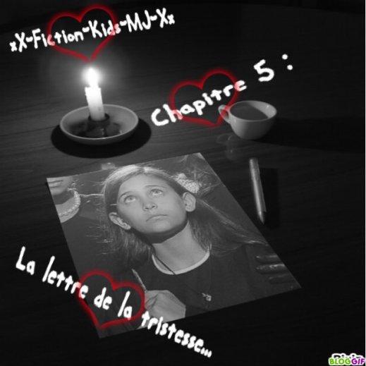 Chapitre 5 : La Lettre De La Tristesse... ♥