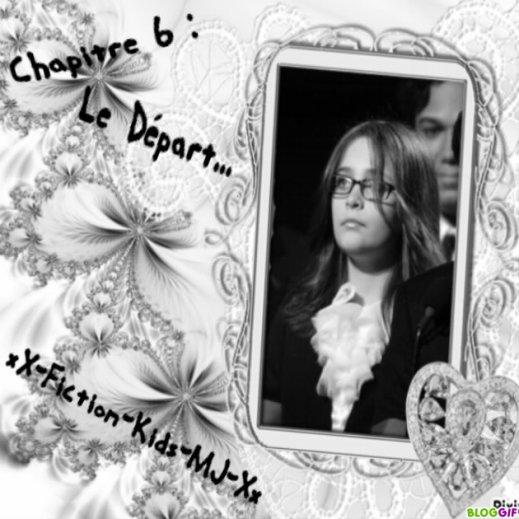 Chapitre 6 : Le Départ... ♥