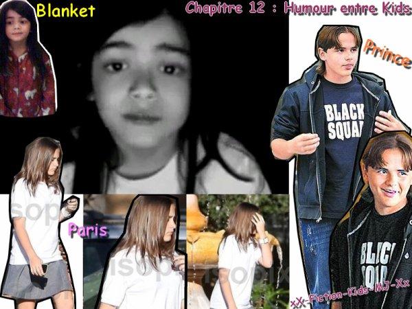 Chapitre 12 : Humour entre Kids ♥