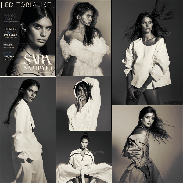 »  Sara Sampaio fait la couverture du magazine Editorialist ● Issue Printemps/Ete 2017