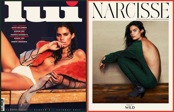» Sara Sampaio est en couverture de Lui, Octobre 2017 et de Narcisse, pour l'issue n°7