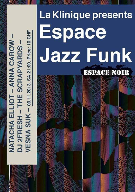 Espace Jazz Funk, Anna Carow, Dj 2Fresh