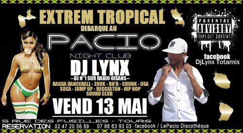 EXTREME TROPICAL débarque à TOURS le Vendredi 13 Mai au PACIO avec en mix live DJ LYNX.