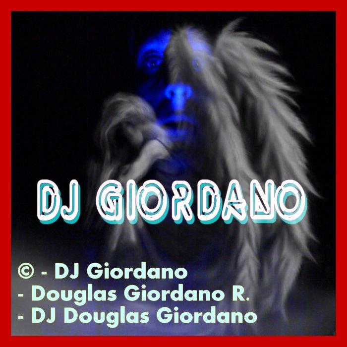 DJ Giordano ; French artist : Author, DJ-Composer and Interpreter.